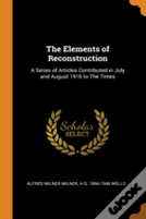 The Elements Of Reconstruction