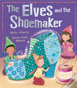 Wook.pt - The Elves And The Shoemaker