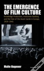 The Emergence Of Film Culture
