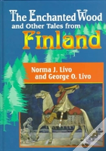 'The Enchanted Wood And Other Tales From Finland