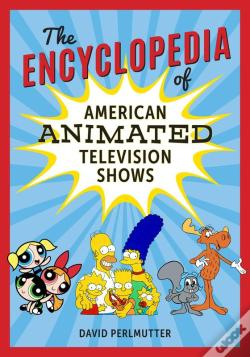 Wook.pt - The Encyclopedia Of American Animated Television Shows