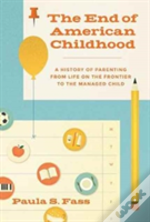 The End Of American Childhood