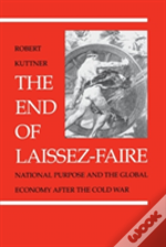 The End Of Laissez-Faire