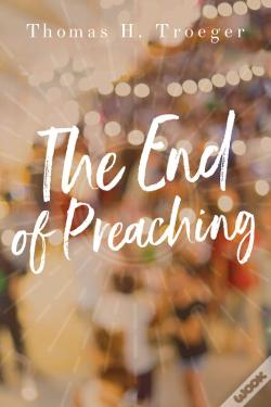 Wook.pt - The End Of Preaching