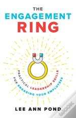 The Engagement Ring: Practical Leadershi