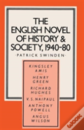 The English Novel Of History And Society, 1940-80