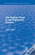 The English Press In The Eighteenth Century