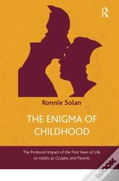 The Enigma Of Childhood