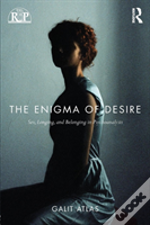 The Enigma Of Desire