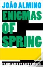 The Enigma Of Spring