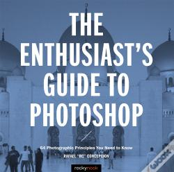 Wook.pt - The Enthusiast'S Guide To Photoshop