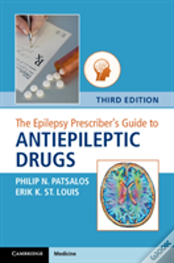 Wook.pt - The Epilepsy Prescriber'S Guide To Antiepileptic Drugs
