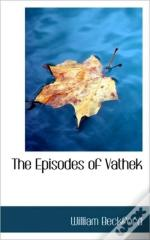 The Episodes Of Vathek