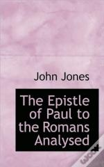 The Epistle Of Paul To The Romans Analys