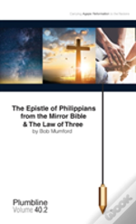 The Epistle Of Philippians & The Law Of Three