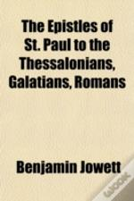 The Epistles Of St. Paul To The Thessalo