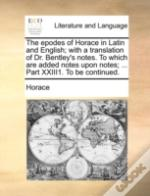 The Epodes Of Horace In Latin And Englis