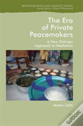 The Era Of Private Peacemakers