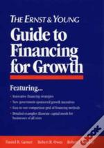 The Ernst And Young Guide To Financing For Growth