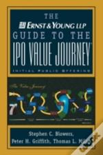 The Ernst And Young Guide To The Ipo Value Journey