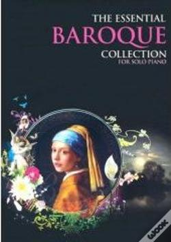 Wook.pt - The Essential Baroque Collection for Solo Piano