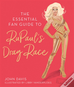Wook.pt - The Essential Fan Guide To Rupaul'S Drag Race