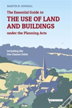 Wook.pt - The Essential Guide To The Use Of Land And Buildings Under The Planning Acts