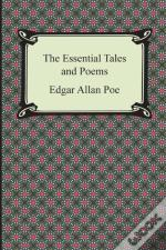 The Essential Tales And Poems