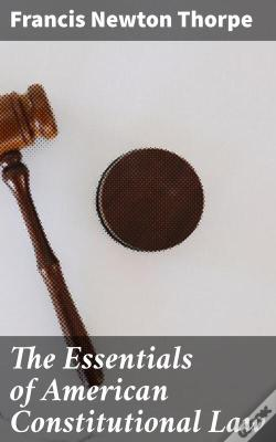 Wook.pt - The Essentials Of American Constitutional Law