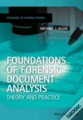 The Essentials Of Forensic Document Analysis