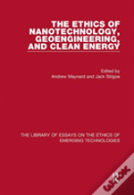 The Ethics Of Nanotechnology, Geoengineering, And Clean Energy