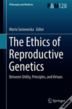 Wook.pt - The Ethics Of Reproductive Genetics