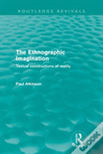 The Ethnographical Imagination