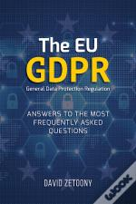 The Eu Gdpr General Data Protection Regulation