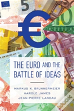 The Euro And The Battle Of Ideas
