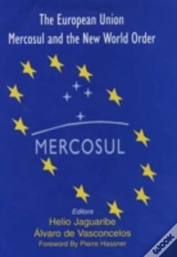 Wook.pt - The European Union, Mercosul And A New World Order