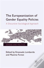 The Europeanization Of Gender Equality Policies