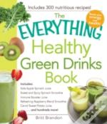 The Everything(R) Healthy Green Drinks Book