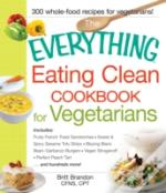 The Everything(Registered) Eating Clean Cookbook For Vegetarians N/A