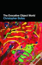 The Evocative Object World