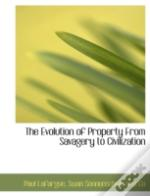 The Evolution Of Property From Savagery