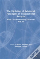 The Evolution Of Relational Paradigms In Transactional Analysis