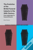 The Evolution Of The British Funeral Industry In The 20th Century