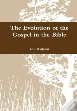 Wook.pt - The Evolution Of The Gospel In The Bible