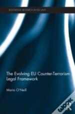 The Evolving Eu Counter-Terrorism Legal Framework