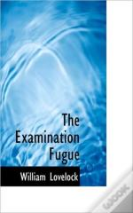 The Examination Fugue