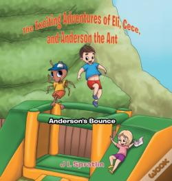 Wook.pt - The Exciting Adventures Of Eli, Cece, And Anderson The Ant