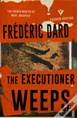 The Executioner Weeps