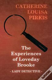 The Experiences Of Loveday Brooke, Lady Detective