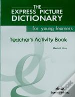 The Express Picture Dictionay - Teacher's Activity Book